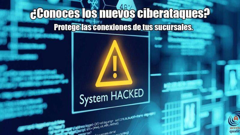 Ciberataques Nuevos